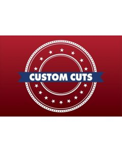 Custom Cuts - Single Sided